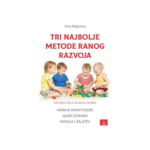 Tri najbolje metode ranog razvoja Knjizara Mini Mondo