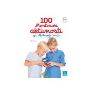 100 Montesori aktivnosti za otkrivanje sveta knjizara Mini Mondo